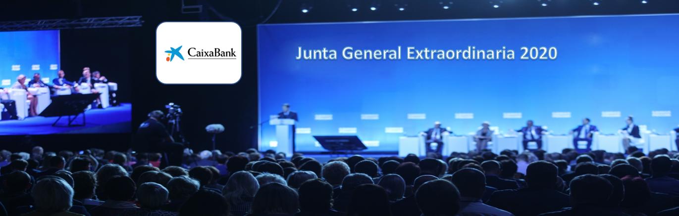 La sociedad Caixabank anuncia Junta General Extraordinaria de Accionistas 2020