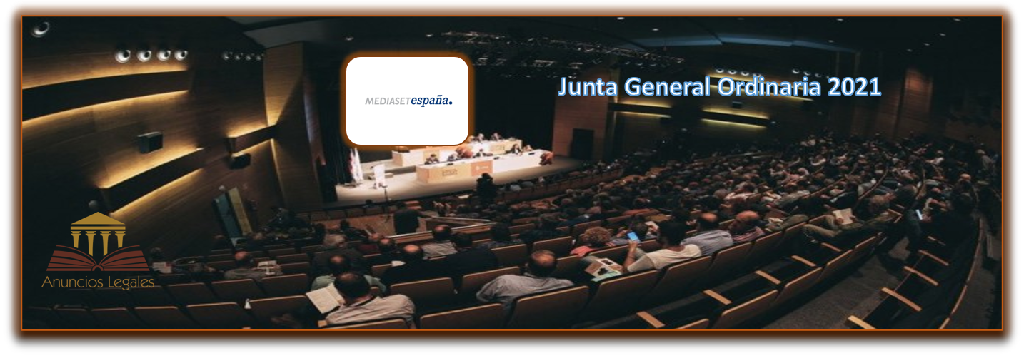 La sociedad Mediaset anuncia Junta General Ordinaria de Accionistas 2021