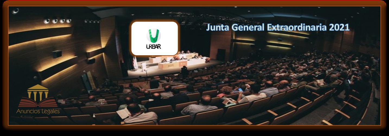 La sociedad Urbar Ingenieros anuncia Junta General Extraordinaria de Accionistas 2021