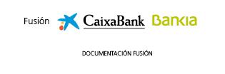 Documentación Fusión CaixaBank - Bankia